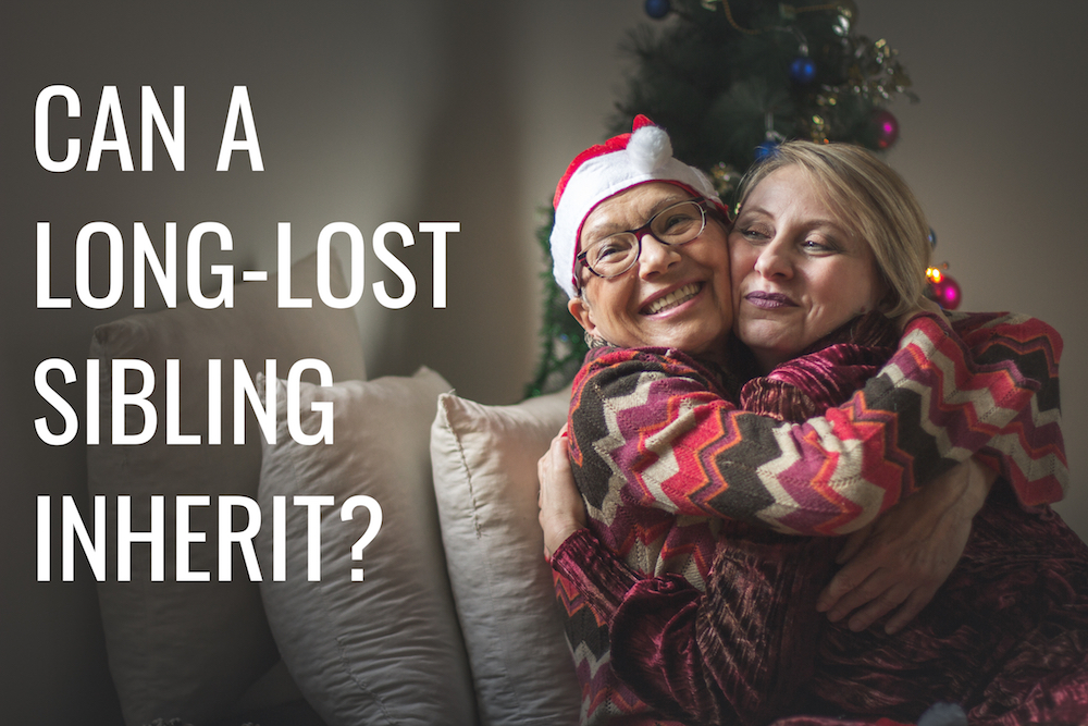 Can a Long-Lost Sibling Inherit Your Parents' Estate?