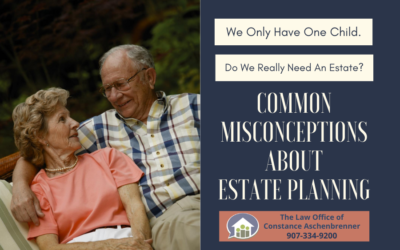 Estate Planning: Why We Put it Off
